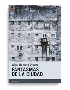 Fantasmas de la ciudad, de Aitor Romero